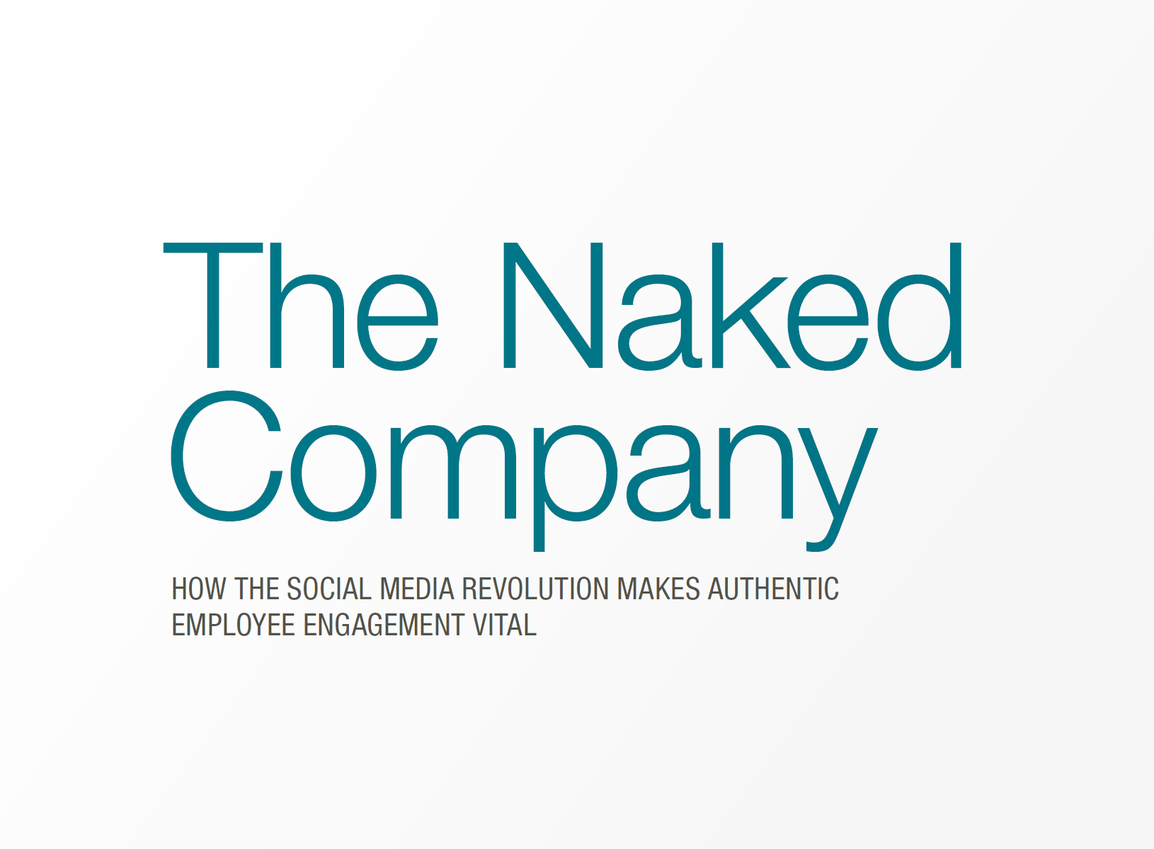 The Naked Company – A whitepaper by Barbara Fagan-Smith