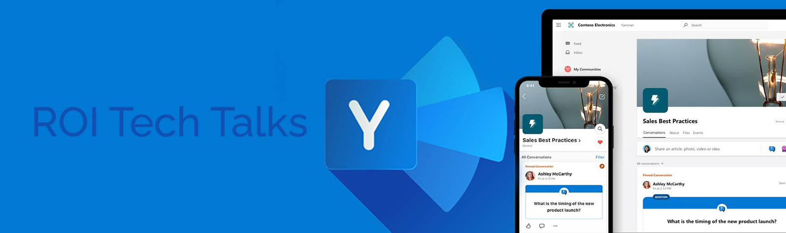 ROI Tech Talk:  Microsoft Yammer