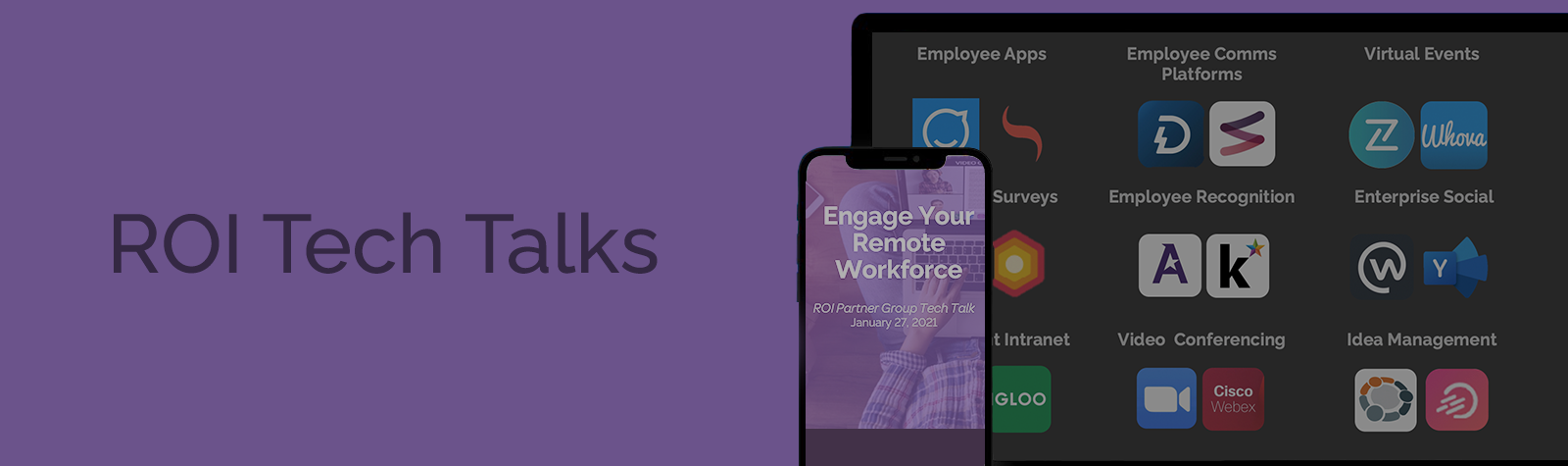 ROI Tech Talk: New Ways to Use Tech to Engage Your Remote Workforce