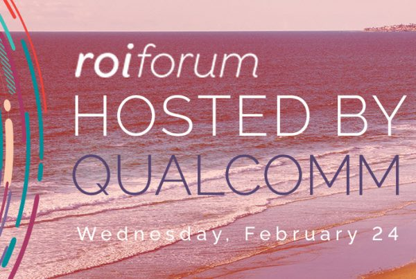ROI Forum hosted by Qualcomm: Engaging Employees in a Virtual Work Environment
