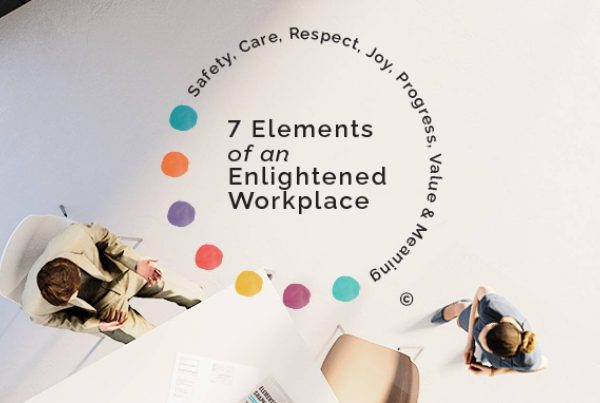 7 elements of an enlightened workplace